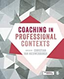 Coaching in Professional Contexts First Edition