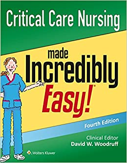 Buy Critical Care Nursing Made Incredibly Easy! (Incredibly