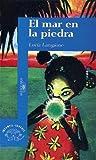 img - for El Mar En La Piedra (Spanish Edition) book / textbook / text book