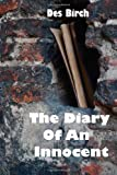 The Diary of an Innocent, Des Birch, 0956651844