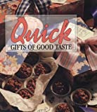 img - for Quick Gifts of Good Taste (Memories in the Making Series) book / textbook / text book