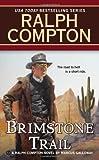 Ralph Compton Brimstone Trail, Ralph Compton and Marcus Galloway, 0451415620