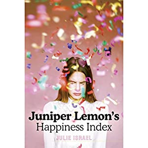 Juniper Lemon's Happiness Index Hörbuch