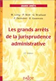 les grands arrets de la jurisprudence administrative 12e ed droit public