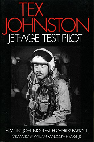 Tex Johnston: Jet-Age Test Pilot