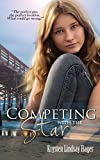 Competing With The Star (The Star Series) (Volume 2)