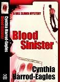Blood Sinister (Bill Slider Novels)