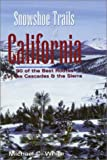 Snowshoe Trails of California