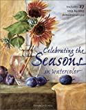Celebrating the Seasons in Watercolor, Donald Clegg, 1581802854