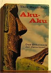 Aku-Aku: Das Geheimnis der Osterinasel
