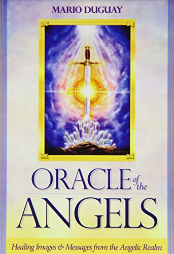 (Oracle of the Angels: Healing Messages from the Angelic)