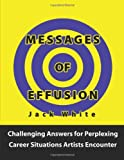 Messages of Effusion, Jack White, 0557336899