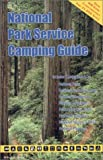 National Park Service Camping Guide, William C. Herow, 1885464371