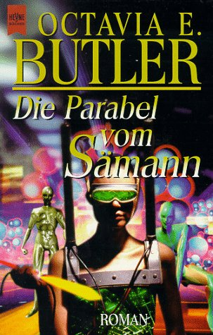 Octavia E. Butler - Die Parabel vom Sämann
