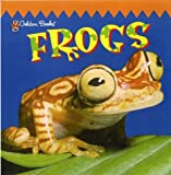 Frogs, Golden Books Staff, 0307204057