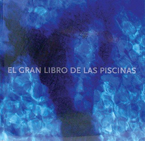 Descargar Libro Gran Libro De Las Piscinas, El Aa.vv.