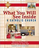 What You Will See Inside a Catholic Church, Michael Keane, 1893361543