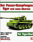 img - for Milit rfahrzeuge, Bd.7, Der Panzerkampfwagen Tiger und seine Abarten book / textbook / text book