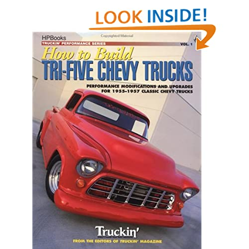 How to Build Tri-Five Chevy TrucksHP1259 Truckin' Magazine editors