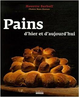 """Résultat de recherche d'images pour """"pains d'hier et d'aujourd'hui"""""""