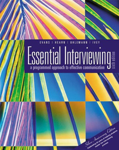 Essential Interviewing: A Programmed Approach to Effective Communication (with InfoTrac) (Counseling)