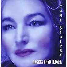 Angels Bend Closer