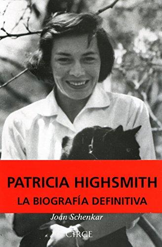 Descargar Libro Patricia Highsmith Joan Schenkar