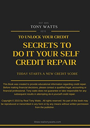 Credit Repair made easy (How to Repair Your Credit the Right Way) The best kept tips to on credit repair.: how to quickest ways to fastest ways to cheapest ways to best ways to tips to Pdf