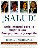 Salud Spanish Language Ed, Jane L. Delgado, 006095261X