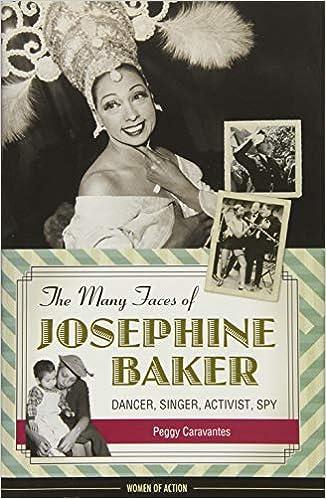 The Many Faces of Josephine Baker: Dancer, Singer, Activist
