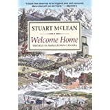 Welcome Home: Travels In Smalltown Canada