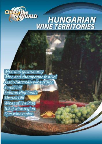 (Cities of the World  Hungarian Wine Territories Hungary)