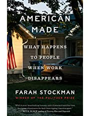 American Made: What Happens to People When Work Disappears