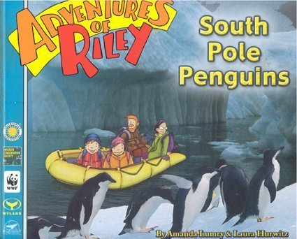 Adventures of Riley--South Pole Penguins -