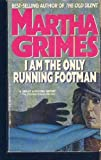 I am Only the Running Footman