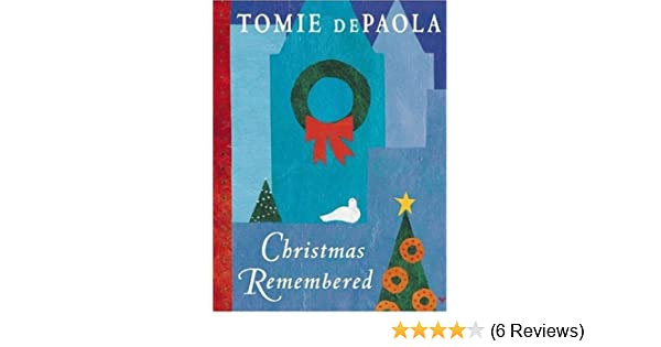 Christmas Remembered Tomie De Paola Amazon Books