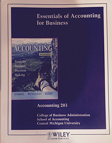 Essentials of Accounting for Business - Accounting 203 CMU - Custom (Custom for Central Michigan University)