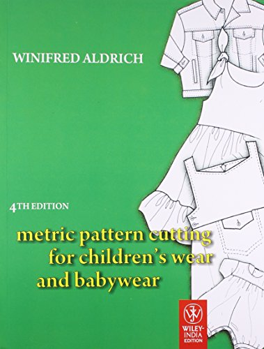 Metric Pattern Cutting For Childrens Wear And Babywear 4th Edition [Paperback] [Jan 01, 2017] Books Wagon