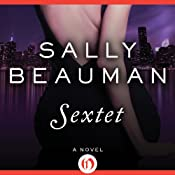 Sextet: The Lovers and Liars Trilogy, Book 3 | Sally Beauman