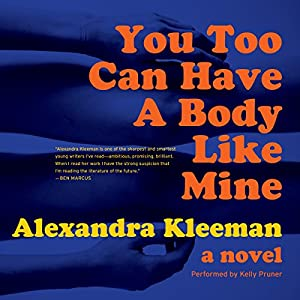 You Too Can Have a Body Like Mine Audiobook