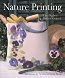 Nature Printing, Ogden Nature Center Staff and Sterling Publishing Company Staff, 140270724X