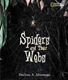 Spiders and Their Webs (Outstanding Science Trade Books for Students K-12)
