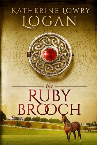 Ruby Series - The Ruby Brooch: Time Travel Romance (The Celtic Brooch Series)