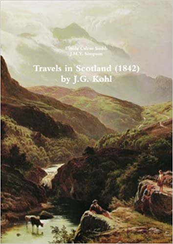 Book Travels In Scotland (1842) By J.G. Kohl