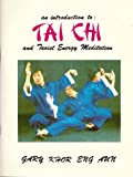 img - for Introduction to T'ai Chi and Taoist Energy Meditation book / textbook / text book
