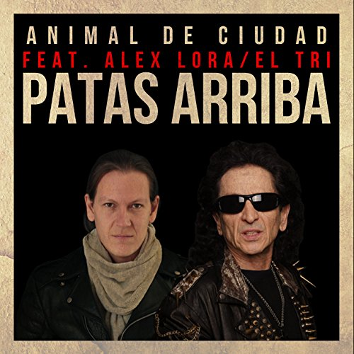 Caifanes Stream or buy for $1.29 · Patas Arriba (feat.
