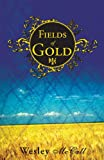 Fields of Gold, Wesley McCall, 1598865080