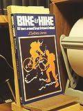 Bike and Hike, J. S. Jones, 0902280457