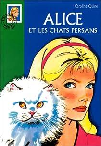 Alice et les chats persans par Quine