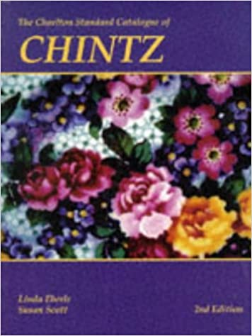 Chintz (2nd edition) - The Charlton Standard Catalogue